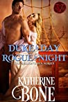 Duke by Day, Rogue by Night (Nelson's Tea #1)