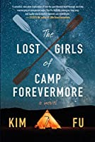 The Lost Girls of Camp Forevermore: A Novel