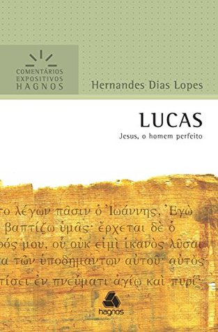 Lucas by Hernandes Dias Lopes