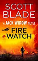 Fire Watch (Jack Widow #8)