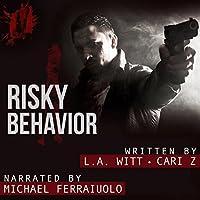 Risky Behavior (Bad Behavior, #1)