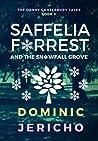 Saffelia Forrest and the Snowfall Grove (Adult Edition)