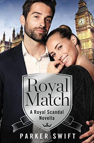 Royal Match (Royal Scandal, #3.5)