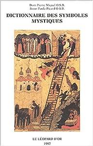 Dictionnaire des symboles mystiques