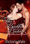 Her Beautiful Bastard (Scandalous Ballroom Encounters, #6)