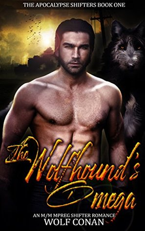 The Wolfhound's Omega (The Apocalypse Shifters Canine Pack #1)