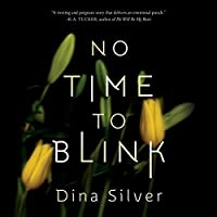 No Time To Blink