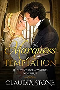 The Marquess of Temptation (Reluctant Regency Brides #3)