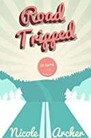 Road-Tripped: A Romantic Comedy Adventure