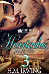 Heartaches 3: Bad Boy Vibes