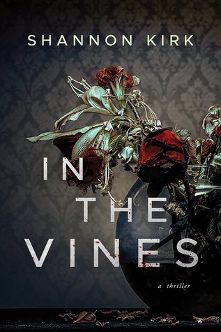 In The Vines - Shannon Kirk