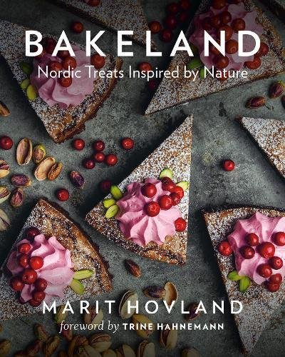 Bakeland Nordic Treats Inspired by Nature