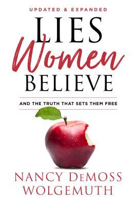 Lies Women Believe: And the Truth that Sets Them Free by