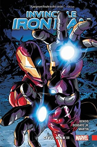 Invincible Iron Man, Volume 3: Civil War II by Brian Michael