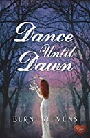 Dance Until Dawn (Immortals of London Book 1)