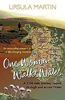 One Woman Walks Wales
