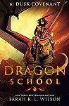 Dusk Covenant (Dragon School #6)