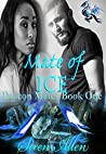 Mate Of Ice: BWWM Paranormal Romance (Dracon Mates Book 1)