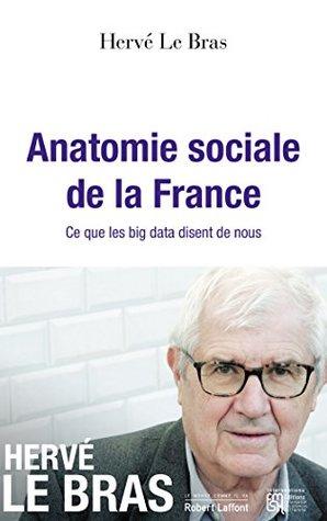 Anatomie sociale de la France (Le monde comme il va)