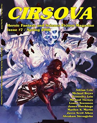 Cirsova: Heroic Fantasy and Science Fiction Magazine
