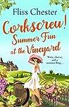 Corkscrew: Summer Sun at the Vineyard