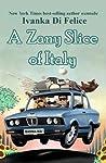 A Zany Slice of Italy (Italian Living Book 1)