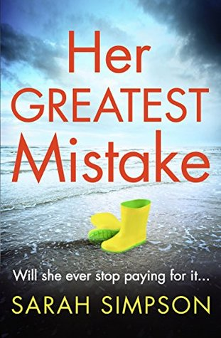 Her Greatest Mistake by Sarah  Simpson
