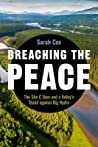 Breaching the Peace: The Site C Dam and a Valley's Stand against Big Hydro