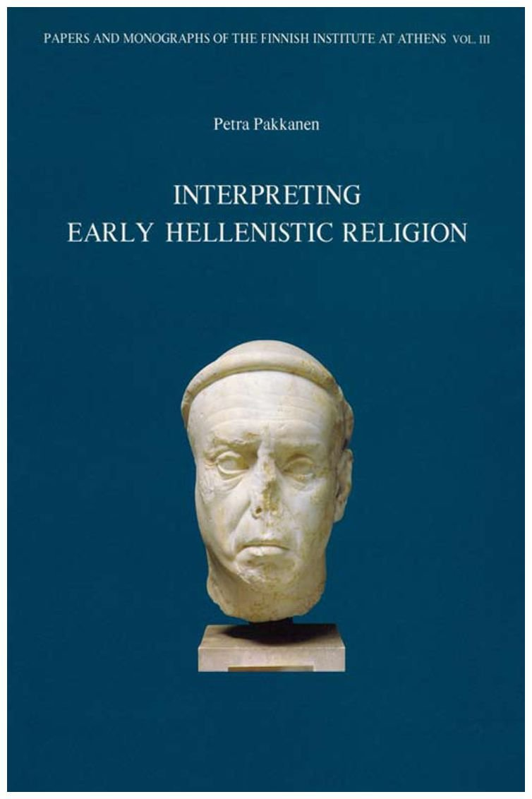Interpreting early Hellenistic religion A study based on the mystery cult of Demeter and the cult of Isis