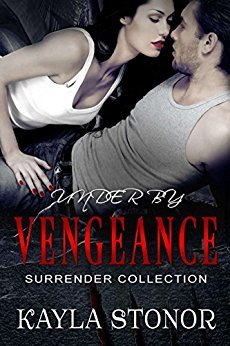 Under By Vengeance (Surrender Collection #3)