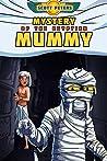 Mystery of the Egyptian Mummy (Zet Mystery Case, #4)