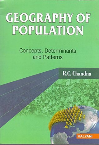Geography of Population- Concepts, dterminants and patterns