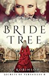 Bride Tree (Secrets of Versailles, #2)