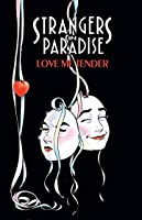 Strangers in Paradise, Vol. 4: Love Me Tender