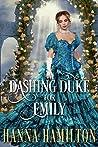 A Dashing Duke for Emily