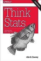 Think Stats: Exploratory Data Analysis in Python