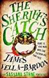 The Sheriff's Catch (The Sassana Stone Pentalogy, #1)