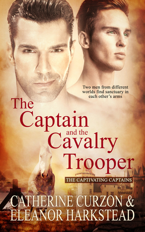 The Captain and the Cavalry Trooper (The Captivating Captains #1)