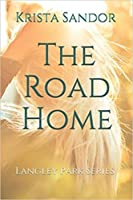 The Road Home (Langley Park #1)