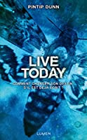 Live Today (Forget Tomorrow, #3)