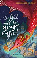 The Girl with the Dragon Heart (Tales from the Chocolate Heart, #2)