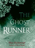 The Ghost Runner (Book Two of The Lithia Trilogy)