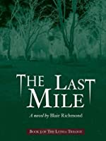 The Last Mile (Book Three of The Lithia Trilogy)