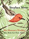 Mrs. Moreau's Warbler by Stephen  Moss