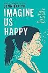 Imagine Us Happy