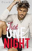 Just One Night: A Single Dad Romance