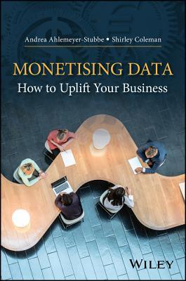 Monetizing Data: How to Uplift Your Business