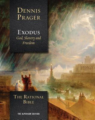 The Rational Bible by Dennis Prager