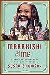 Maharishi  Me: Seeking Enlightenment with the Beatles' Guru