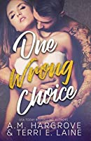One Wrong Choice (Cruel & Beautiful #3)